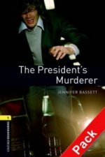 Oxford Bookworms Library: Level 1:: The President's Murderer audio CD pack