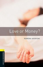 OXFORD BOOKWORMS LIBRARY New Edition 1 LOVE OR MONEY