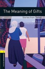OXFORD BOOKWORMS LIBRARY New Edition 1 THE MEANING OF GIFTS