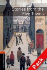 OXFORD BOOKWORMS LIBRARY New Edition 2 STORIES FROM THE FIVE TOWNS with AUDIO CD PACK