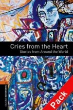 OXFORD BOOKWORMS LIBRARY New Edition 2 CRIES FROM THE HEART with AUDIO CD PACK