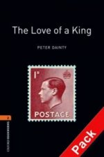 OXFORD BOOKWORMS LIBRARY New Edition 2 LOVE OF A KING with AUDIO CD PACK