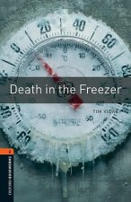 OXFORD BOOKWORMS LIBRARY New Edition 2 DEATH IN THE FREEZER