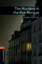 OXFORD BOOKWORMS LIBRARY New Edition 2 THE MURDERS IN THE RUE MORGUE