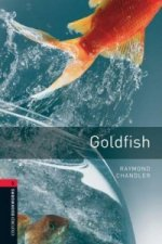OXFORD BOOKWORMS LIBRARY New Edition 3 GOLDFISH