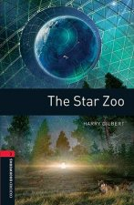 Oxford Bookworms Library: Level 3:: The Star Zoo