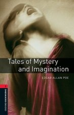OXFORD BOOKWORMS LIBRARY New Edition 3 TALES OF MYSTERY AND IMAGINATION