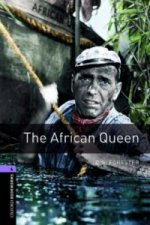 OXFORD BOOKWORMS LIBRARY New Edition 4 THE AFRICAN QUEEN