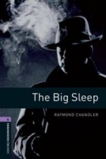 OXFORD BOOKWORMS LIBRARY New Edition 4 THE BIG SLEEP