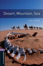 Oxford Bookworms Library: Level 4:: Desert, Mountain, Sea