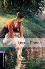 OXFORD BOOKWORMS LIBRARY New Edition 4 LORNA DOONE