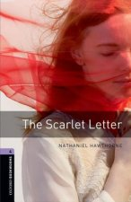 OXFORD BOOKWORMS LIBRARY New Edition 4 THE SCARLET LETTER