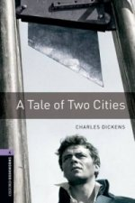 OXFORD BOOKWORMS LIBRARY New Edition 4 A TALE OF TWO CITIES