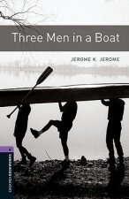 OXFORD BOOKWORMS LIBRARY New Edition 4 THREE MEN IN A BOAT