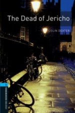 Oxford Bookworms Library: Level 5:: The Dead of Jericho
