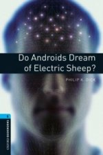 OXFORD BOOKWORMS LIBRARY New Edition 5 DO ANDROIDS DREAM OF SHEEP