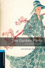 OXFORD BOOKWORMS LIBRARY New Edition 5 THE GARDEN PARTY