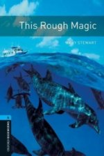 OXFORD BOOKWORMS LIBRARY New Edition 5 THIS ROUGH MAGIC