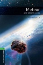 Oxford Bookworms Library: Level 6:: Meteor and Other Stories