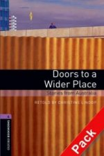OXFORD BOOKWORMS LIBRARY New Edition 4 DOORS TO A WIDER PLACE with AUDIO CD PACK