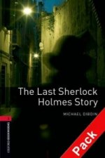 OXFORD BOOKWORMS LIBRARY New Edition 3 THE LAST SHERLOCK HOLMES STORY with AUDIO CD PACK