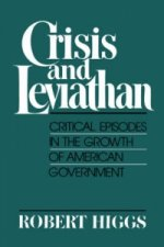 Crisis and Leviathan : Critical Episodes in the Growth of Am