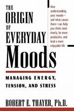 Origin of Everyday Moods