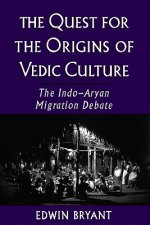 Quest for the Origins of Vedic Culture