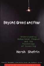 Beyond Greed and Fear