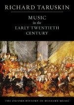 Oxford History of Western Music: Music in the Early Twentieth Century