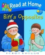 Read at Home: First Skills: Biff's Opposites