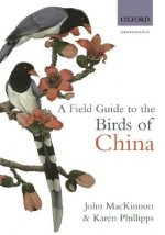 Field Guide to the Birds of China