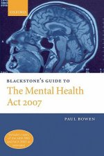 Blackstone's Guide to the Mental Health Act