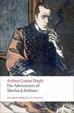 THE ADVENTURES OF SHERLOCK HOLMES (Oxford World's Classics New Edition)