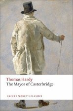 THE MAYOR OF CASTERBRIDGE (Oxford World's Classics New Edition)