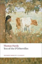 TESS OF THE D'URBERVILLES (Oxford World's Classics New Edition)