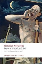 BEYOND GOOD AND EVIL: PRELUDE TO A PHILOSOPHY OF THE FUTURE (Oxford World's Classics New Edition)
