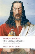 THUS SPOKE ZARATHUSTRA: A Book for Everyone and Nobody (Oxford World's Classics New Edition)