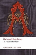 THE SCARLET LETTER (Oxford World's Classics New Edition Revised)