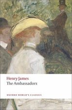 THE AMBASSADORS (Oxford World's Classics New Edition)