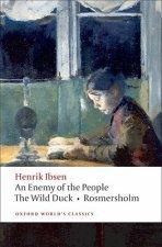 Enemy of the People, The Wild Duck, Rosmersholm