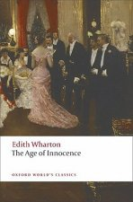 THE AGE OF INNOCENCE (Oxford World's Classics New Edition)