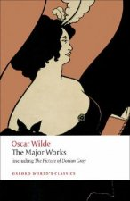 Oscar Wilde - The Major Works
