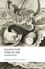 Tale of a Tub and Other Works