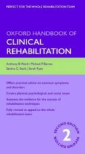 Oxford Handbook of Clinical Rehabilitation