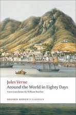 AROUND THE WORLD IN EIGHTY DAYS (Oxford World's Classics New Edition)