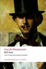 BEL-AMI (Oxford World's Classics New Edition)