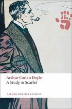 A STUDY IN SCARLET (Oxford World's Classics New Edition)