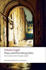 PLAYS AND PETERSBURG TALES (Oxford World's Classics New Edition)