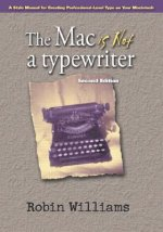Mac is Not a Typewriter